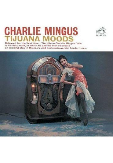 Charlie Mingus - Tijuana Moods (CD)