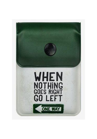 Scrumiera portabila - When nothing goes right  go left