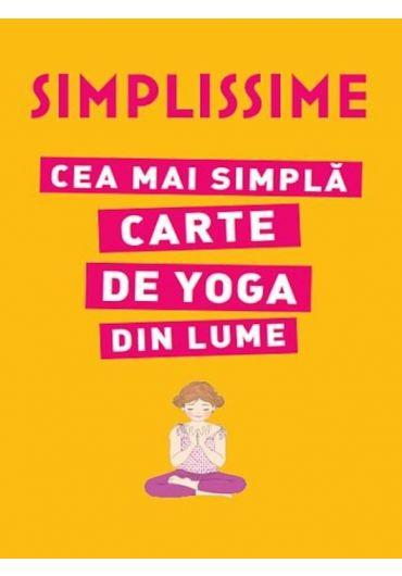 Simplissime. Cea mai simpla carte de yoga din lume