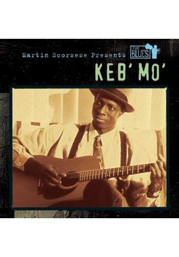 Keb' Mo' - Martin Scorsese Presents The Blues - Keb' Mo