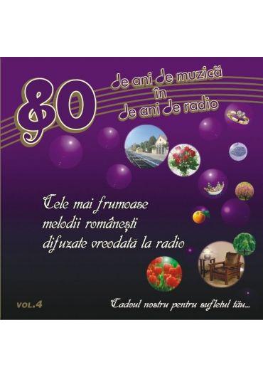 Various - 80 De Ani De Muzica In 80 De Ani De Radio (vol. 4)