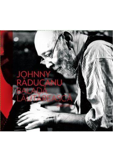 Johnny Raducanu - Balada lautareasca