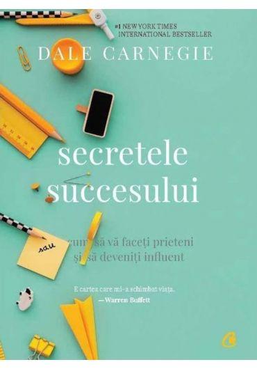 Secretele succesului. Ed. a III-a