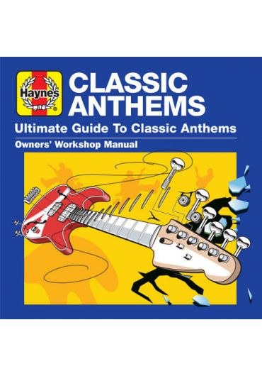 Various Artists - Haynes Ultimate Guide To... Classic Anthems - CD