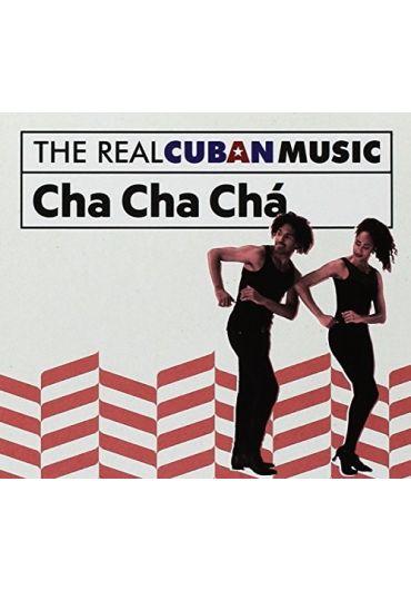 Various - The Real Cuban Music: Cha Cha Cha - CD