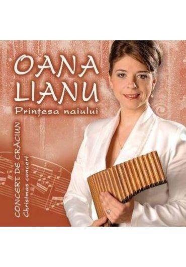 Oana Lianu, printesa naiului - Concert de Craciun [CD]
