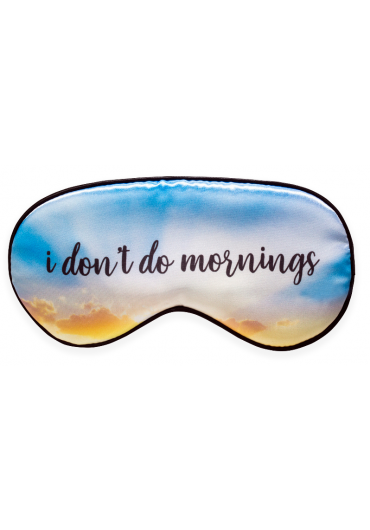 Masca pentru somn - I Don't Do Mornings