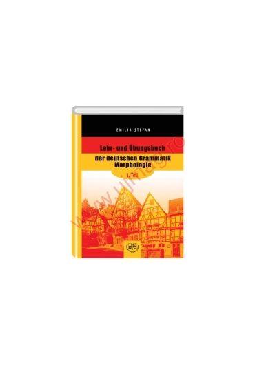 Lehr- und Ubungsbuch der deutschen Grammatik Morphologie, 1. Teil