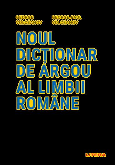 Noul dictionar de argou al limbii romane