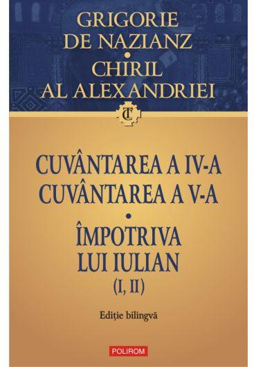 Cuvantarea IV si V. Impotriva lui Iulian