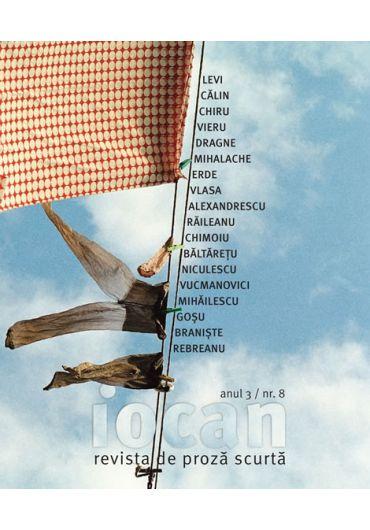 Iocan - revista de proza scurta anul 3 / nr. 8