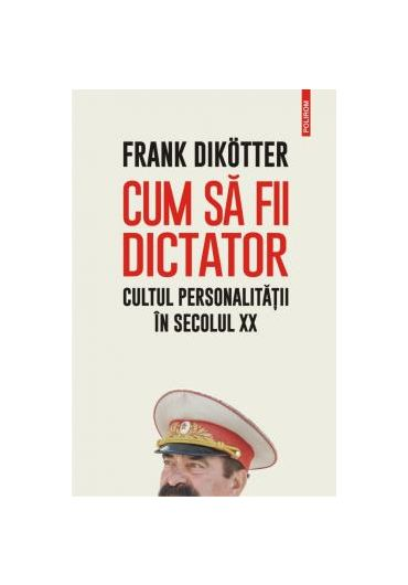 Cum sa fii dictator