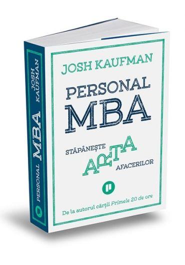 Personal MBA. Stapaneste arta afacerilor
