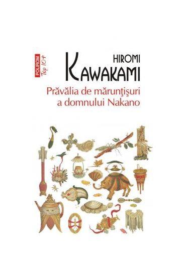 Pravalia de maruntisuri a domului Nakano
