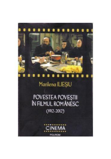 POVESTEA POVESTILOR IN FILMUL ROMANESC (1912-2012)