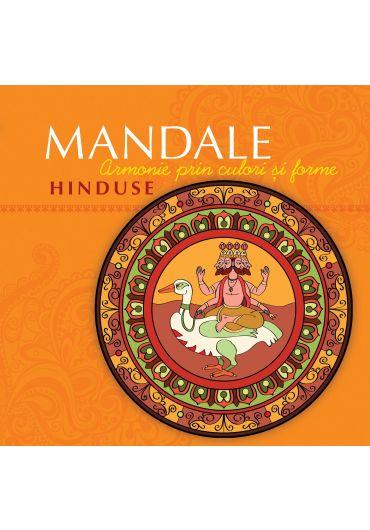 Mandale Hinduse. Armonie prin culori si forme