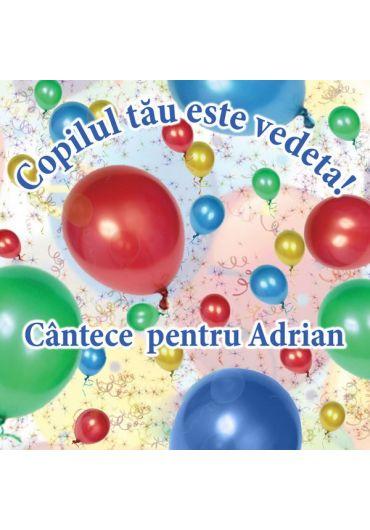 Various - Copilul tau este vedeta - Cantece pentru Adrian (CD)