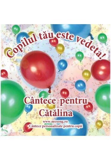Various - Copilul tau este vedeta - Cantece pentru Catalina (CD)