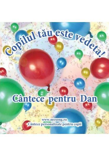 Various - Copilul tau este vedeta - Cantece pentru Dan (CD)