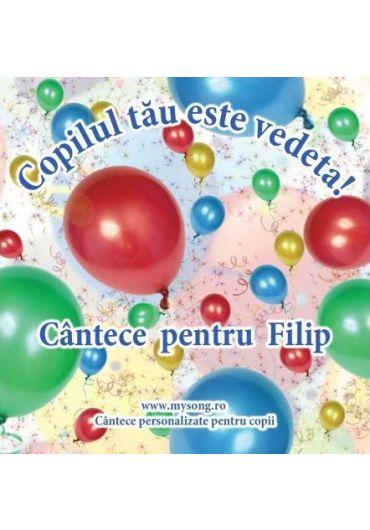 Various - Copilul tau este vedeta - Cantece pentru Filip (CD)