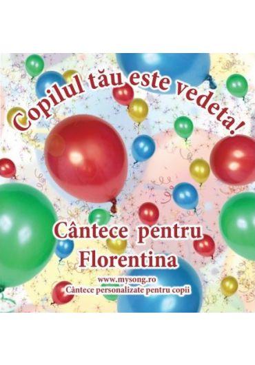 Various - Copilul tau este vedeta - Cantece pentru Florentina (CD)