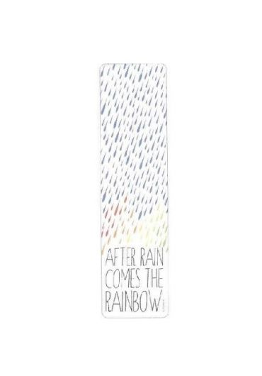 Semn de carte - After Rain Comes The Rainbow
