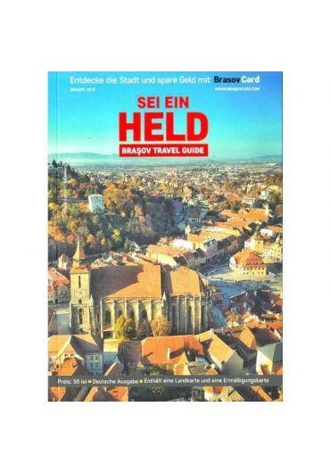 Ghid turistic Brasov - Sei ein held